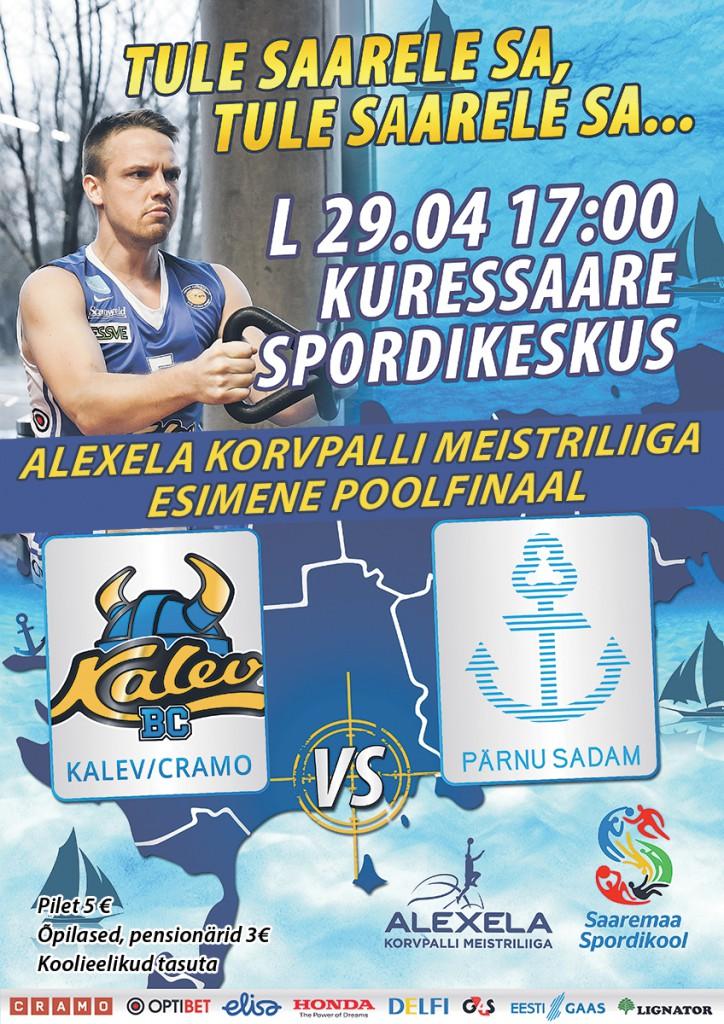 Alexela korvpalli meistriliiga poolfinaal - BC Kalev/Cramo vs Pärnu Sadam @ Kuressaare Spordikeskus